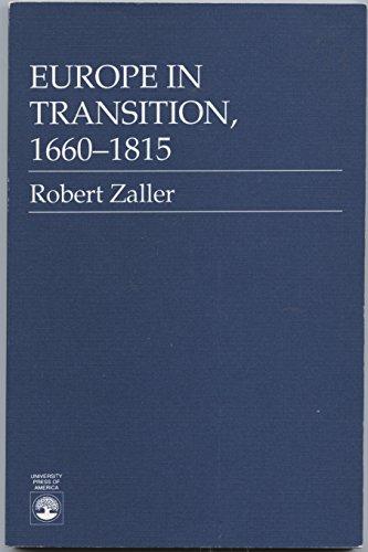 Europe in Transition, 1660-1815: Zaller, Robert
