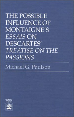 9780819170286: The Possible Influence of Montaigne's Essais on Descartes'Treatise on