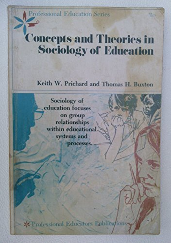 9780819170521: Concepts and Theories in Sociology of Education