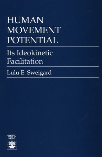 9780819170682: Human Movement Potential: Its Ideokinetic Facilitation