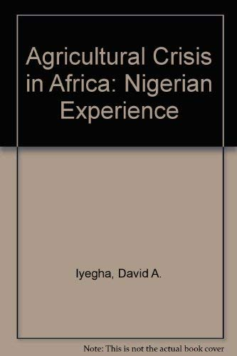 9780819170804: Agricultural Crisis in Africa: The Nigerian Experience