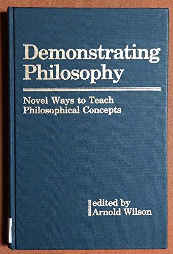 9780819171986: Demonstrating Philosophy