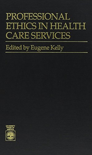 9780819172105: Professional Ethics in Health Care Services