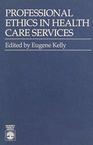 9780819172112: Professional Ethics in Health Care Services