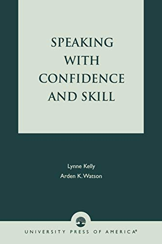 9780819172785: Speaking With Confidence and Skill