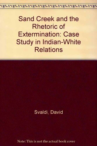 9780819173140: Sand Creek and the Rhetoric of Extermination