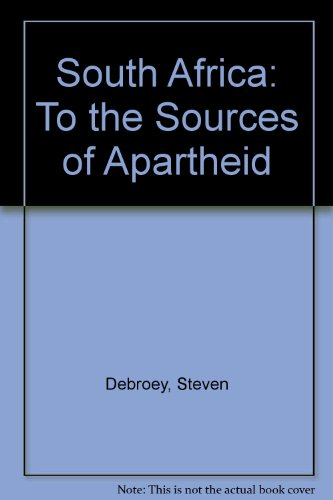 South Africa to the Sources of Apartheid: Steven Debroey
