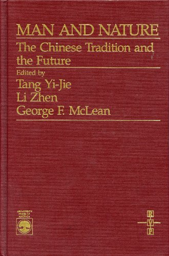 9780819174123: Man and Nature: The Chinese Tradition and the Future (Cultural Heritage and Contemporary Change Series Iii: Asia)