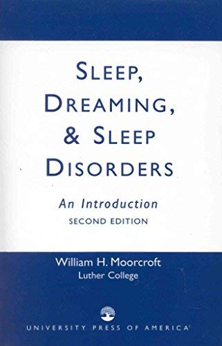 9780819174352: Sleep, Dreaming and Sleep Disorders: An Introduction