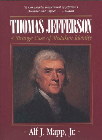 9780819174543: Thomas Jefferson: A Strange Case of Mistaken Identity