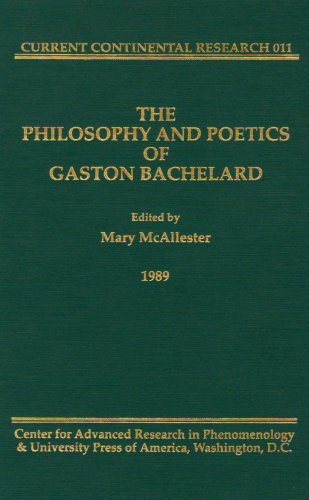 The Philosophy and Poetics of Gaston Bachelard: Mary McAllester