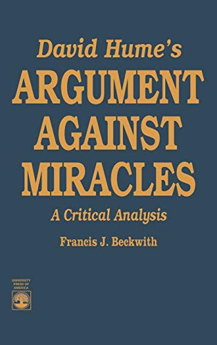9780819174871: David Hume's Argument Against Miracles: A Critical Analysis