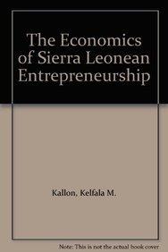 9780819175274: The Economics of Sierra Leonean Entrepreneurship