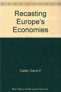 9780819176509: Recasting Europe's Economies: National Strategies in the 1980's