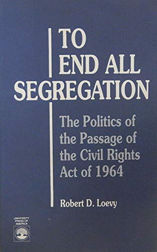 9780819176899: To End All Segregation