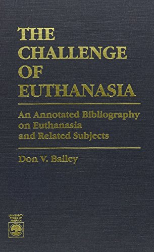 The Challenge of Euthanasia: Bailey, Don V.
