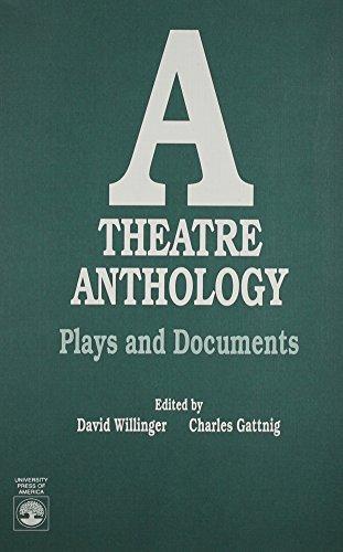 A Theatre Anthology (0819177318) by David Willinger; Charles Gattnig