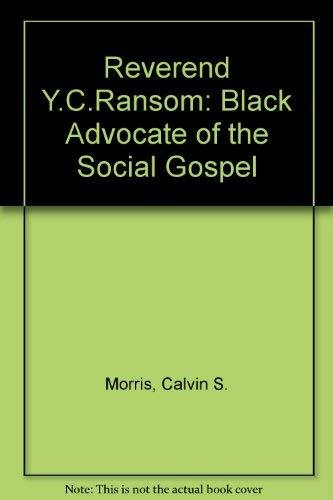 9780819177674: Reverdy C. Ransom: Black Advocate of the Social Gospel