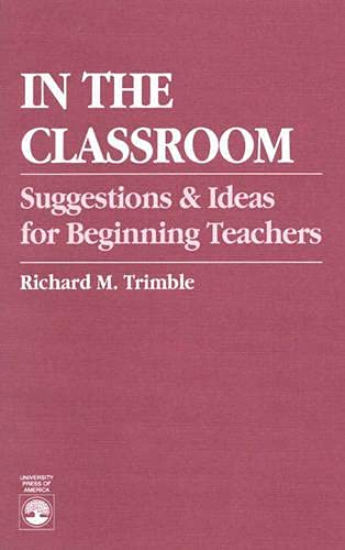 9780819178152: In the Classroom: Suggestions and Ideas for Beginning Teachers