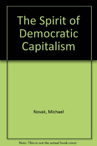 9780819178220: The Spirit of Democratic Capitalism