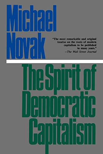 9780819178237: The Spirit of Democratic Capitalism