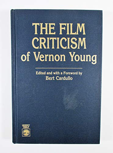 9780819178466: The Film Criticism of Vernon Young