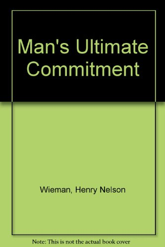 9780819179463: Man's Ultimate Commitment
