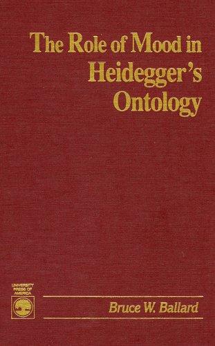 9780819179791: The Role of Mood in Heidegger's Ontology