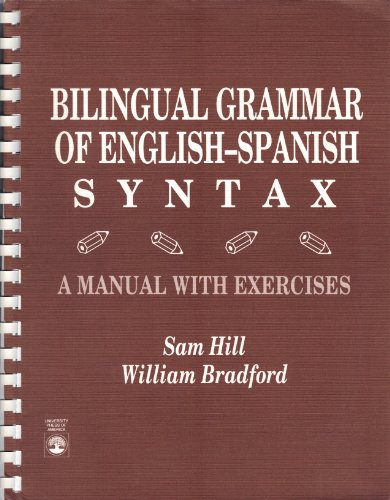 9780819181879: Bilingual Grammar of English-Spanish Syntax: A Manual With Exercises