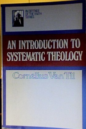 Introduction to Systematic Theology: Thomas Paul Slavens