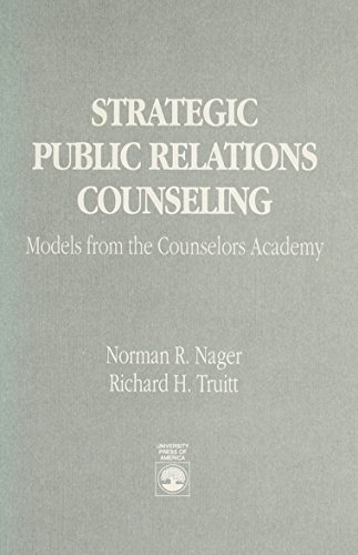 9780819183316: Strategic Public Relations Counseling