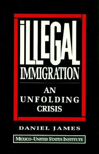 9780819184054: Illegal Immigration: An Unfolding Crisis