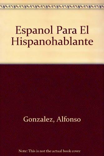 9780819184344: Espanol Para El Hispanohablante