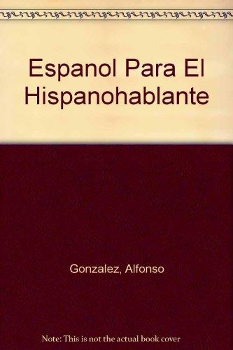 9780819184351: Espanol Para El Hispanohablante