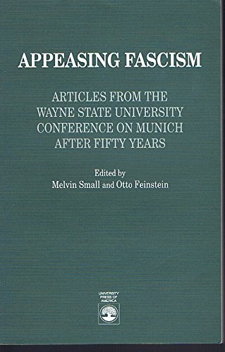 9780819184405: Appeasing Fascism: Articles from the Wayne State University Conference on Munich After Fifty
