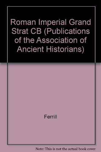 9780819184450: Roman Imperial Grand Strategy