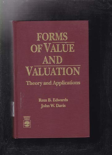 9780819184481: Forms of Value and Valuation: Theory and Applications