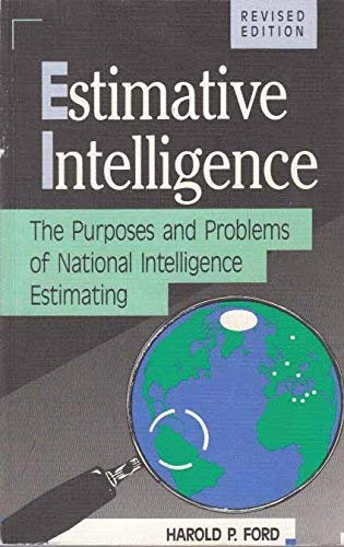 9780819186058: Estimative Intelligence: The Purposes and Problems of National Intelligence Estimating