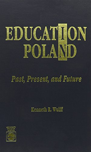 9780819186140: Education in Poland: Past, Present, and Future