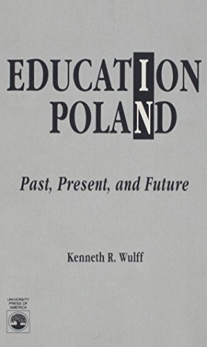 9780819186157: Education in Poland: Past, Present, and Future