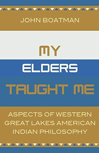 My Elders Taught Me : Aspects of: John Boatman