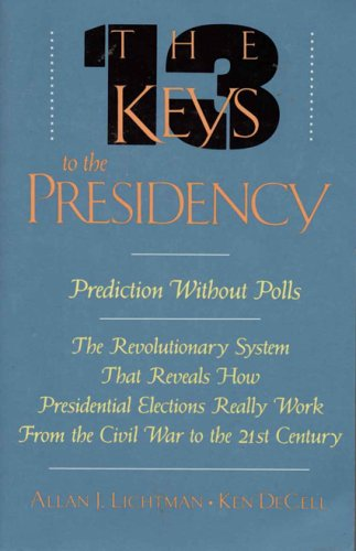 9780819187512: Thirteen Keys to the Presidency