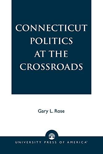 9780819187567: Connecticut Politics at the Crossroads
