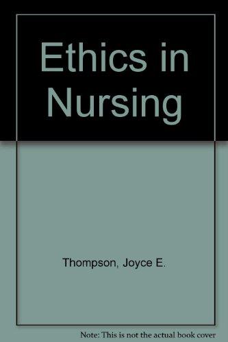 9780819188175: Ethics in Nursing