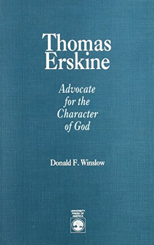 Thomas Erskine: Advocate for the Character of God.: WINSLOW, Donald F.