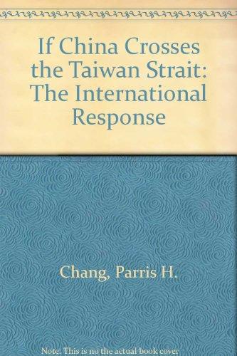 9780819188496: If China Crosses the Taiwan Strait: The International Response