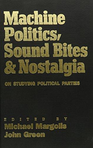 9780819188557: Machine Politics, Sound Bites, and Nostalgia