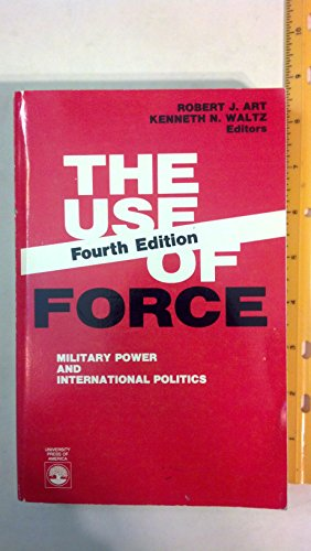 9780819188649: The Use of Force: Military Power and International Politics