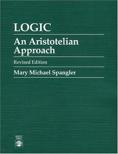 9780819189677: Logic: An Aristotelian Approach