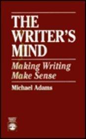 9780819189875: The Writer's Mind: Making Writing Make Sense
